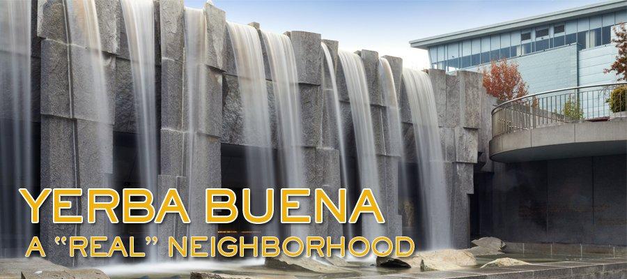 Yerba Buena: Part 1