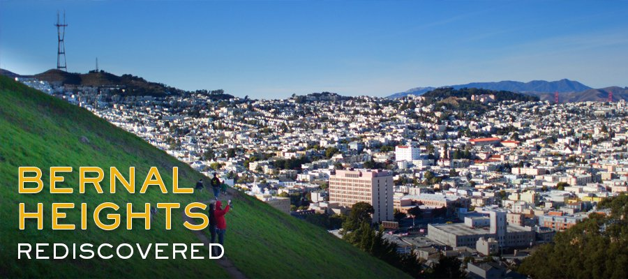 Bernal Heights: Part 1