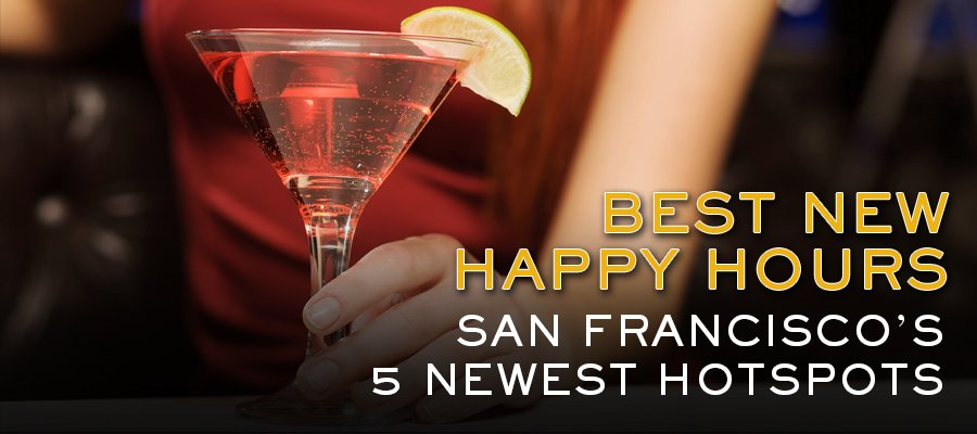 SF's 5 Most Essential New Happy Hours