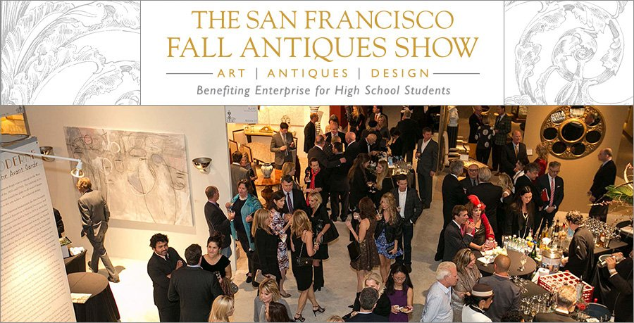 The San Francisco Fall Antiques Show // Benefiting Enterprise for High School Students
