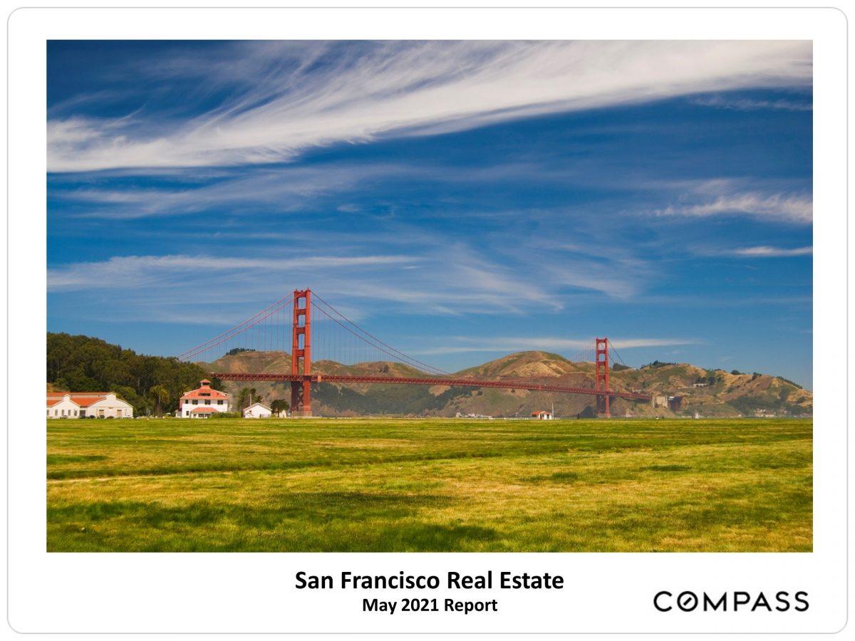 San Francisco Real Estate Market May 2021 Report