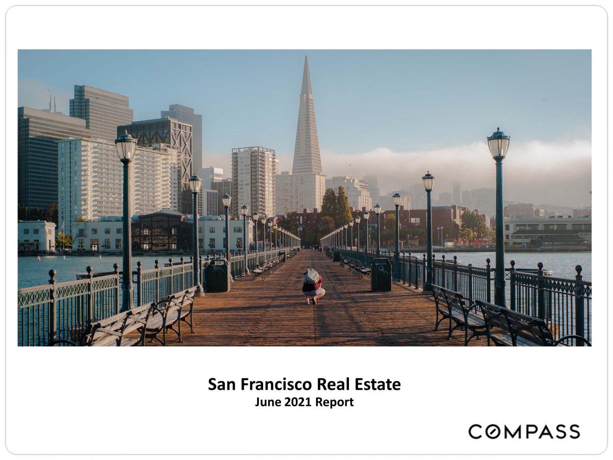 June 2021 San Francisco Real Estate Newsletter